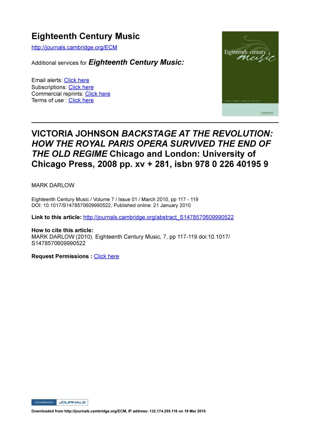 Book cover VICTORIA JOHNSON BACKSTAGE AT THE REVOLUTION: HOW THE ROYAL PARIS OPERA SURVIVED THE END OF THE OLD REGIME Chicago and London: University of Chicago Press, 2008 pp. xv + 281, isbn 978 0 226 40195 9