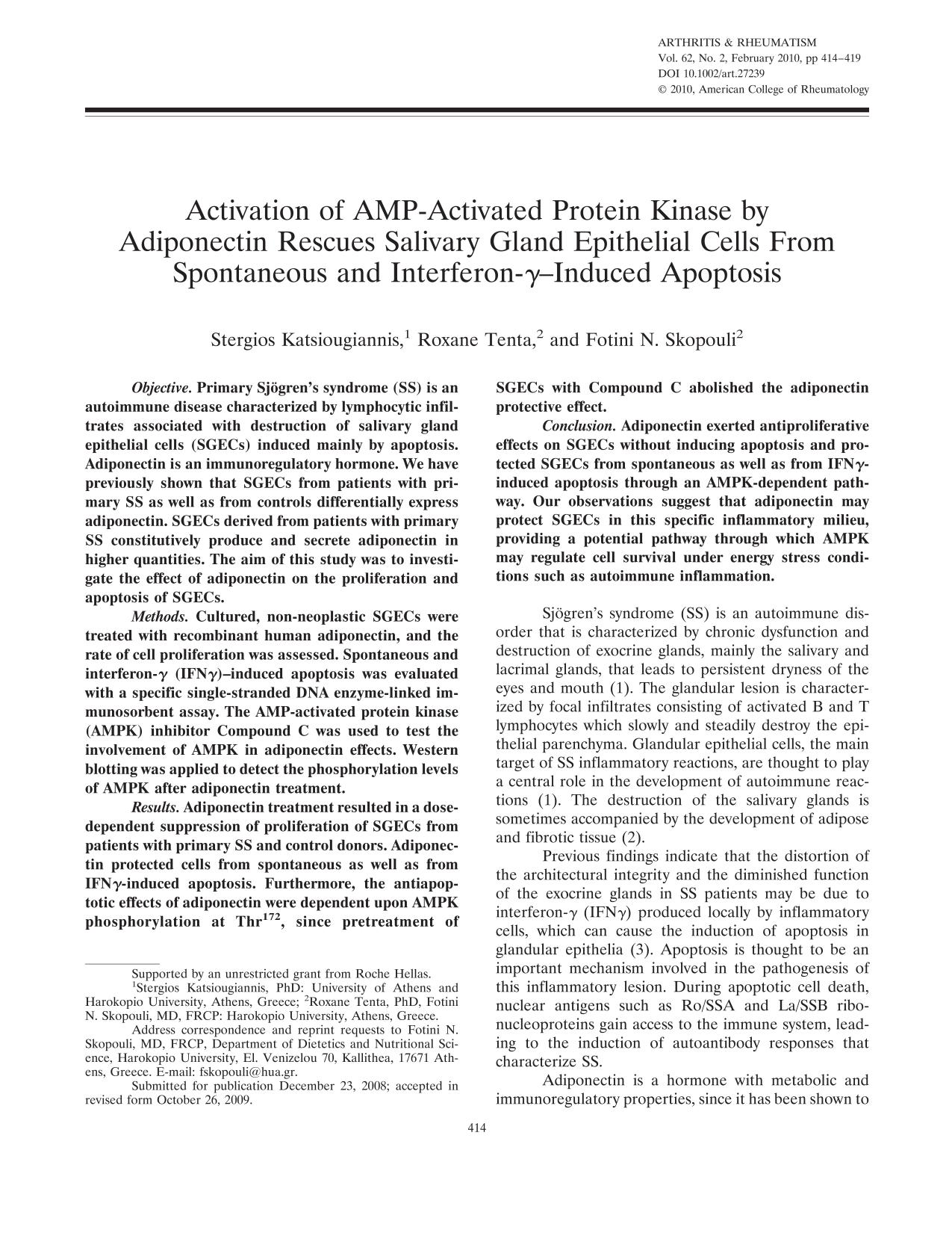 Book cover Activation of AMP-activated protein kinase by adiponectin rescues salivary gland epithelial cells from spontaneous and interferon-γ–induced apoptosis