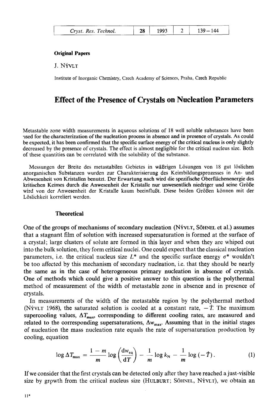 Book cover Effect of the Presence of Crystals on Nucleation Parameters