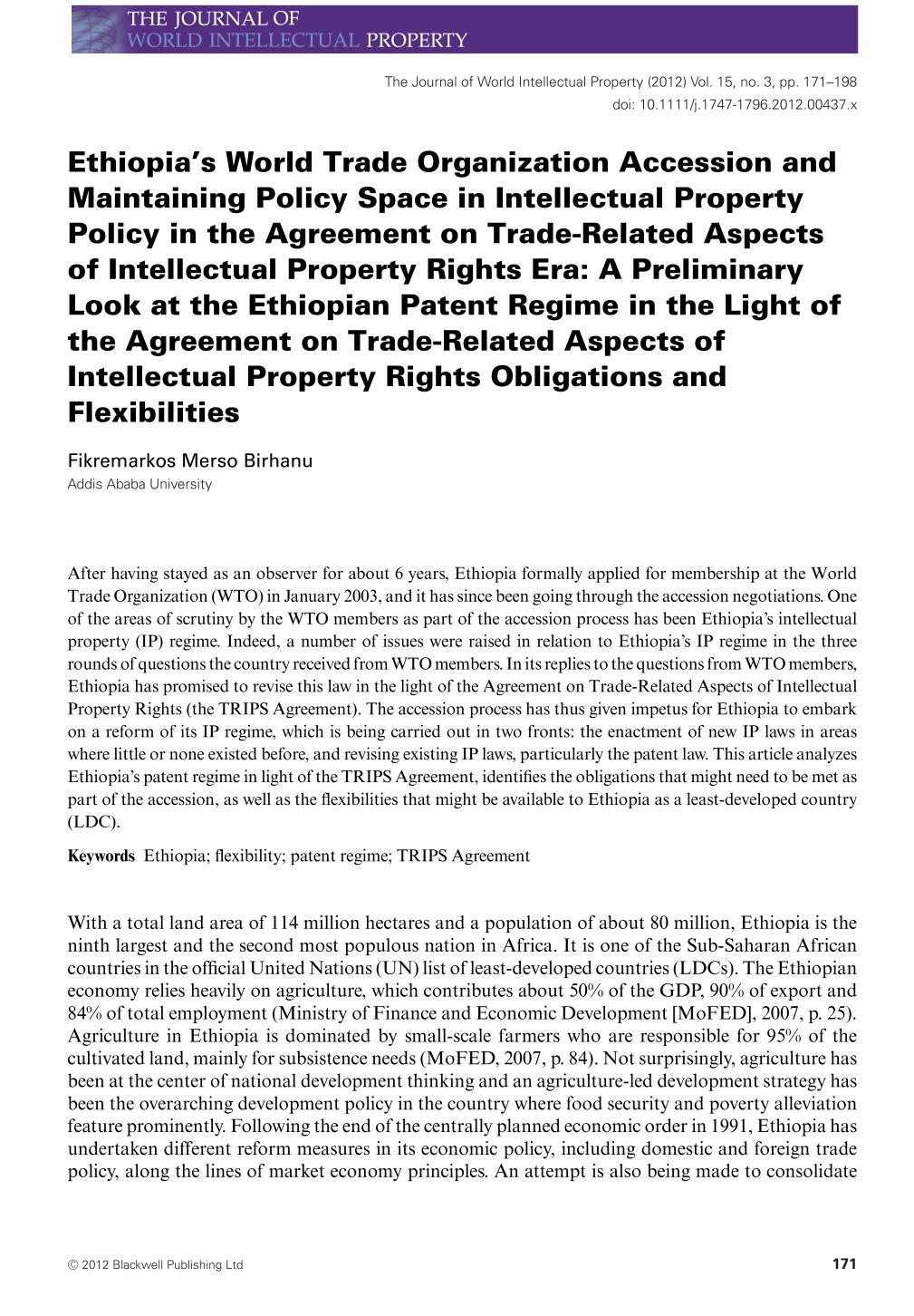 Book cover Ethiopia's World Trade Organization Accession and Maintaining Policy Space in Intellectual Property Policy in the Agreement on Trade-Related Aspects of Intellectual Property Rights Era: A Preliminary Look at the Ethiopian Patent Regime in the Light of the Agreement on Trade-Related Aspects of Intellectual Property Rights Obligations and Flexibilities