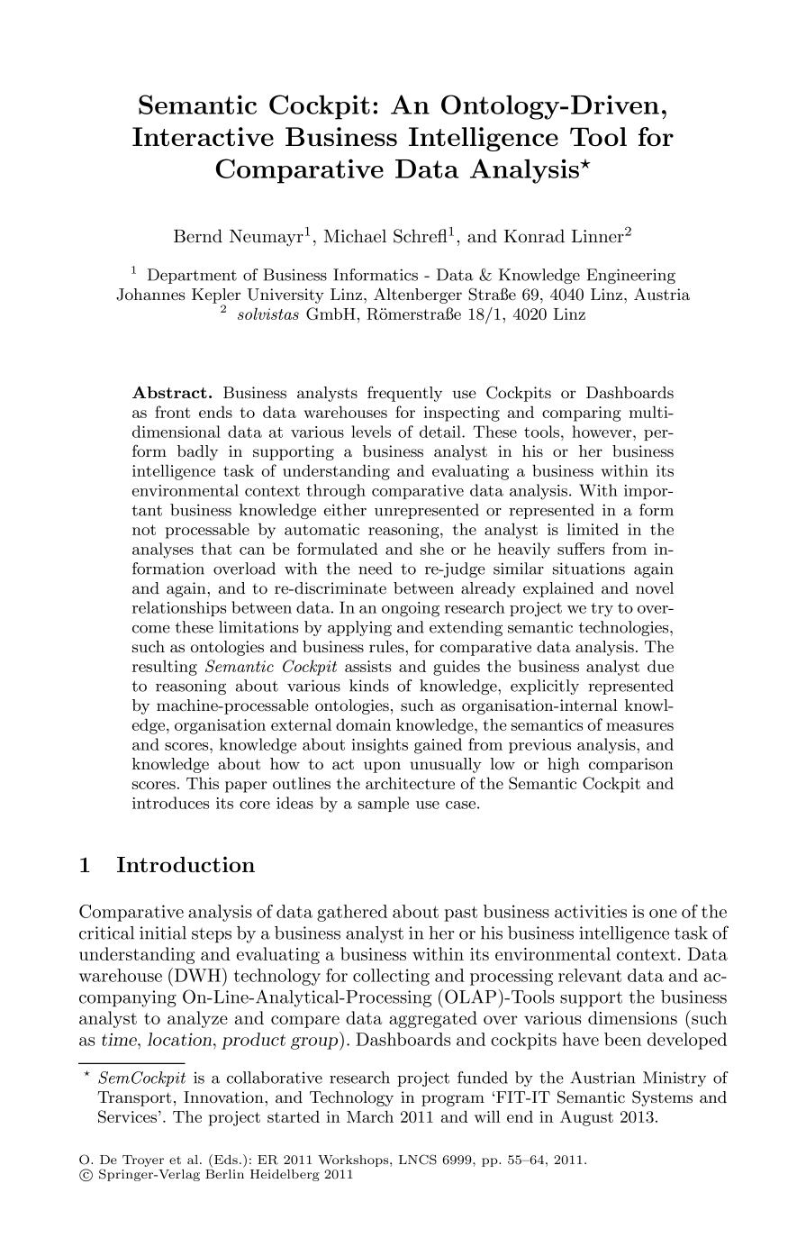 Book cover [Lecture Notes in Computer Science] Advances in Conceptual Modeling. Recent Developments and New Directions Volume 6999 || Semantic Cockpit: An Ontology-Driven, Interactive Business Intelligence Tool for Comparative Data Analysis