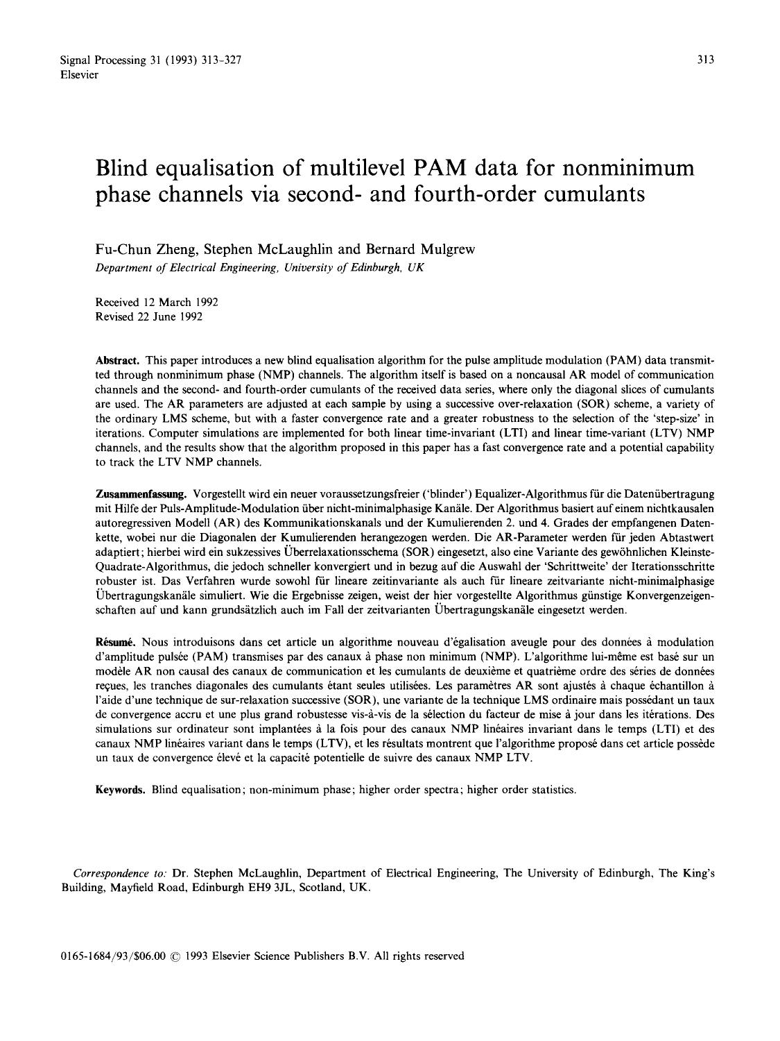 Book cover Blind equalisation of multilevel PAM data for nonminimum phase channels via second- and fourth-order cumulants