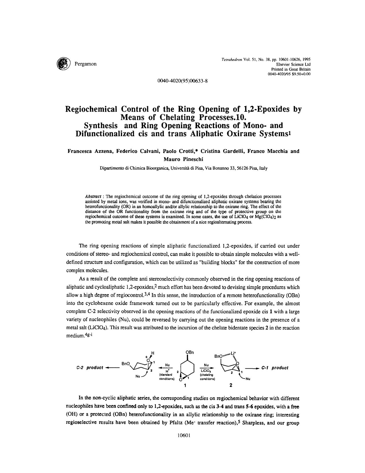 Book cover Regiochemical control of the ring opening of 1:2-epoxides by means of chelating processes. 10. Synthesis and ring opening reactions of mono- and difunctionalized cis and trans aliphatic oxirane systems