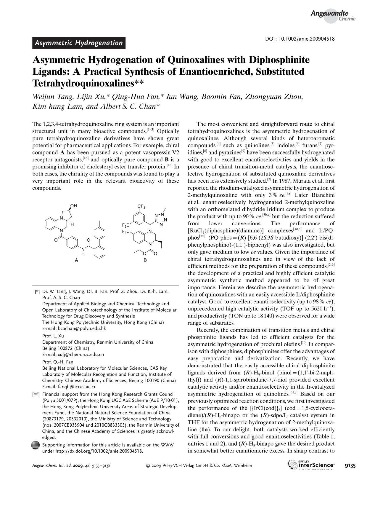 Book cover Asymmetric Hydrogenation of Quinoxalines with Diphosphinite Ligands: A Practical Synthesis of Enantioenriched, Substituted Tetrahydroquinoxalines