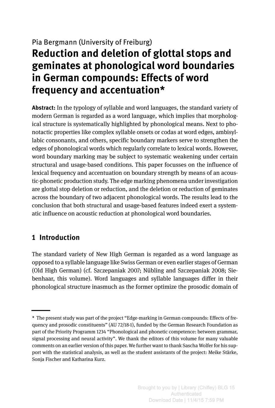 Buchcover Syllable and Word Languages () || Reduction and deletion of glottal stops and geminates at phonological word boundaries in German compounds: Effects of word frequency and accentuation