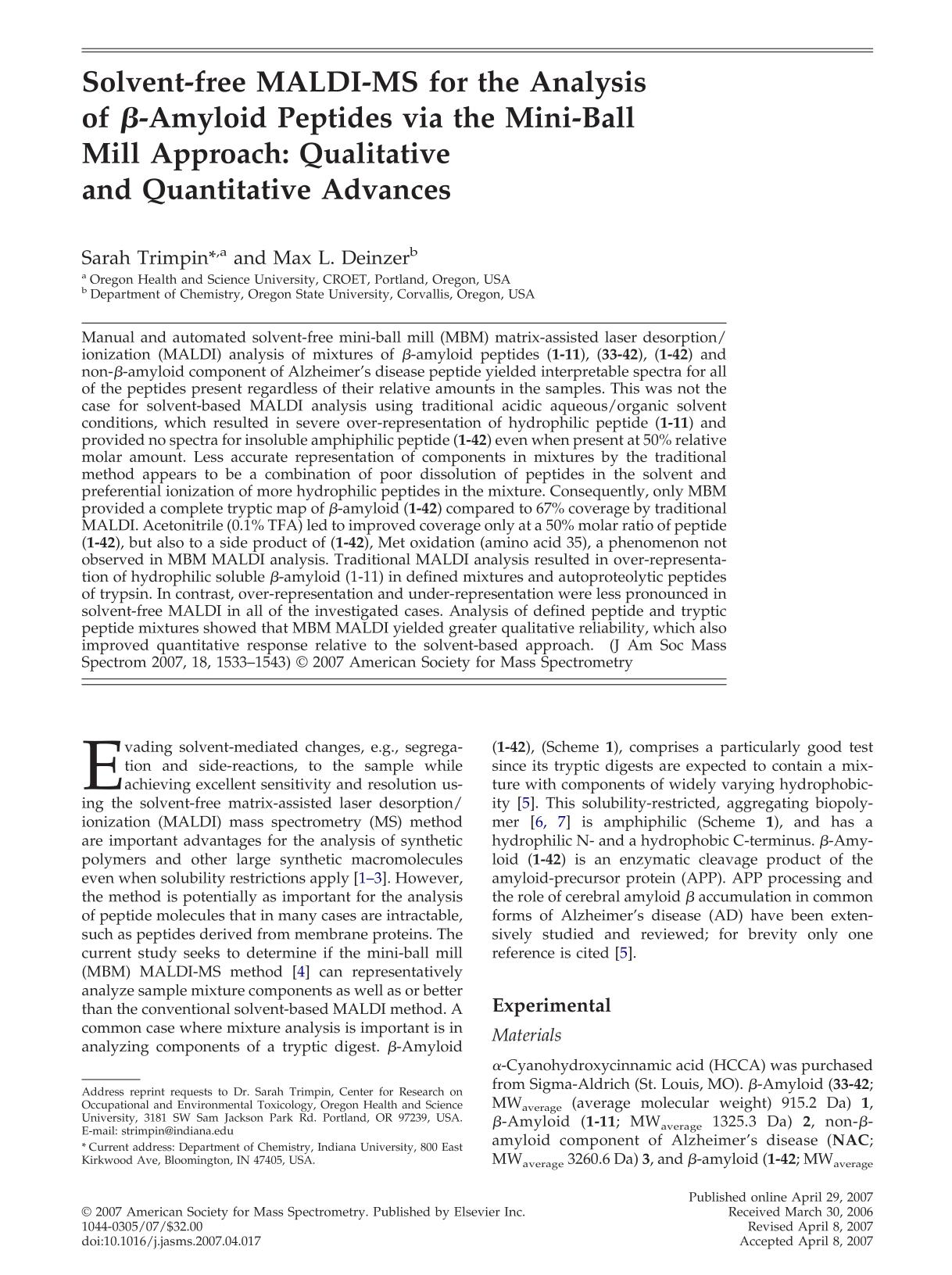 Book cover Solvent-free MALDI-MS for the analysis ofβ-amyloid peptides via the mini-ball mill approach: Qualitative and quantitative advances