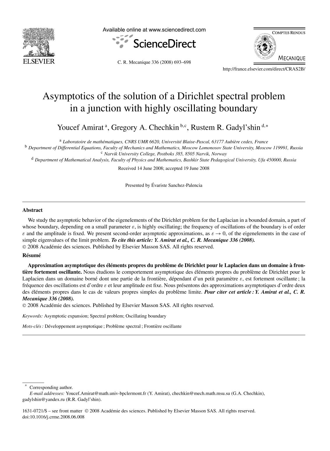 Book cover Asymptotics of the solution of a Dirichlet spectral problem in a junction with highly oscillating boundary