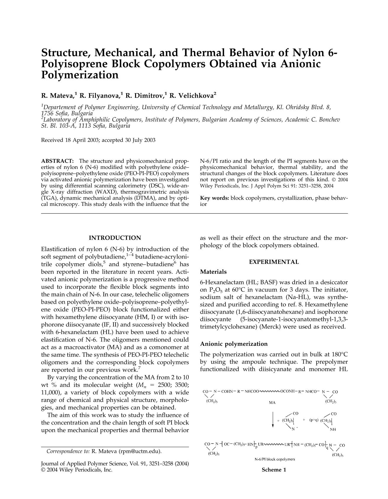 Book cover Structure, mechanical, and thermal behavior of nylon 6-polyisoprene block copolymers obtained via anionic polymerization