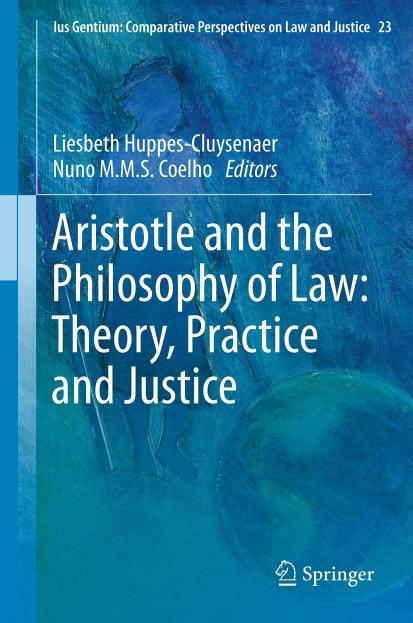 Book cover Aristotle and the philosophy of law : theory, practice and justice