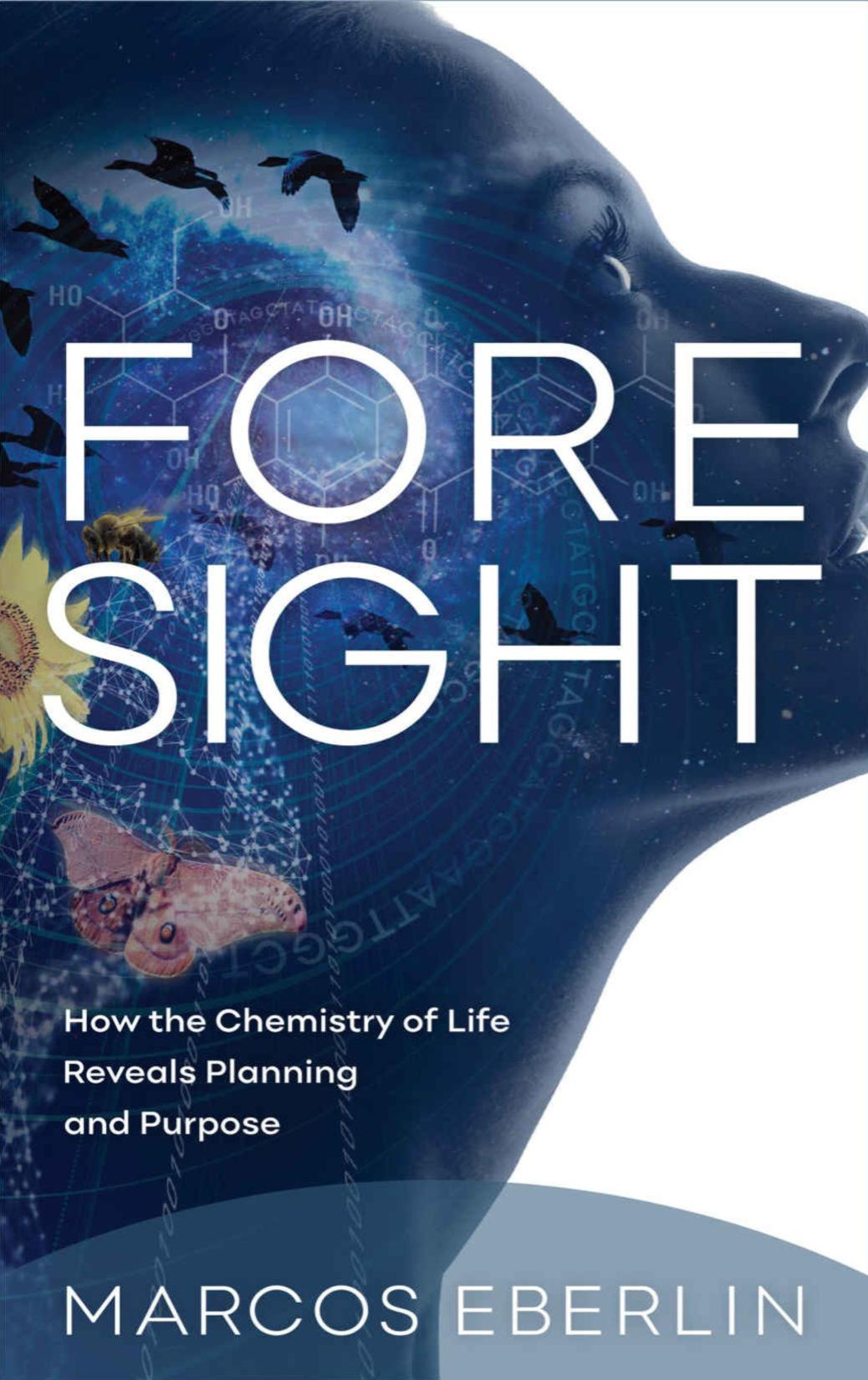 Обложка книги Foresight: How the Chemistry of Life Reveals Planning and Purpose