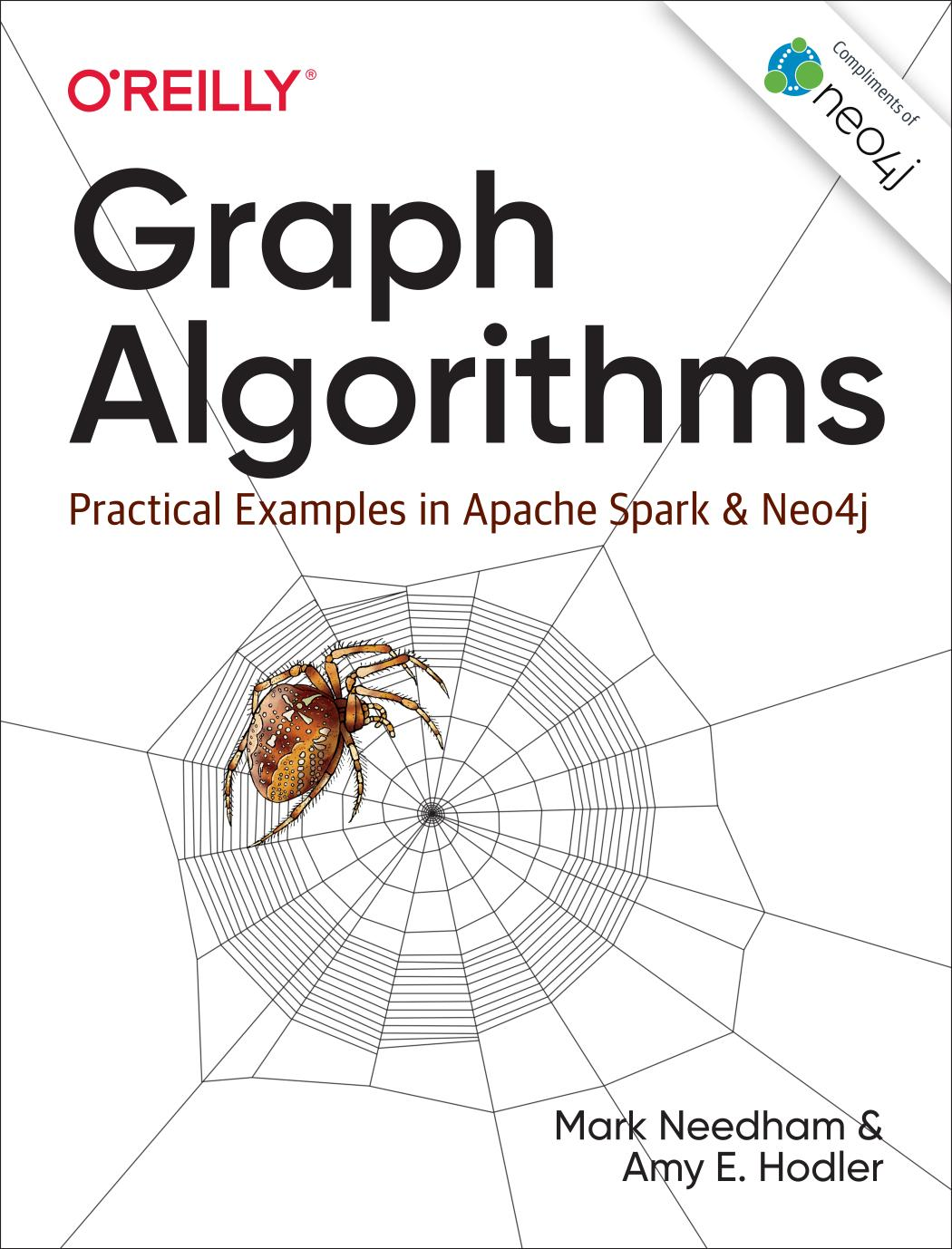 Book cover Graph Algorithms: Practical Examples in Apache Spark and Neo4j