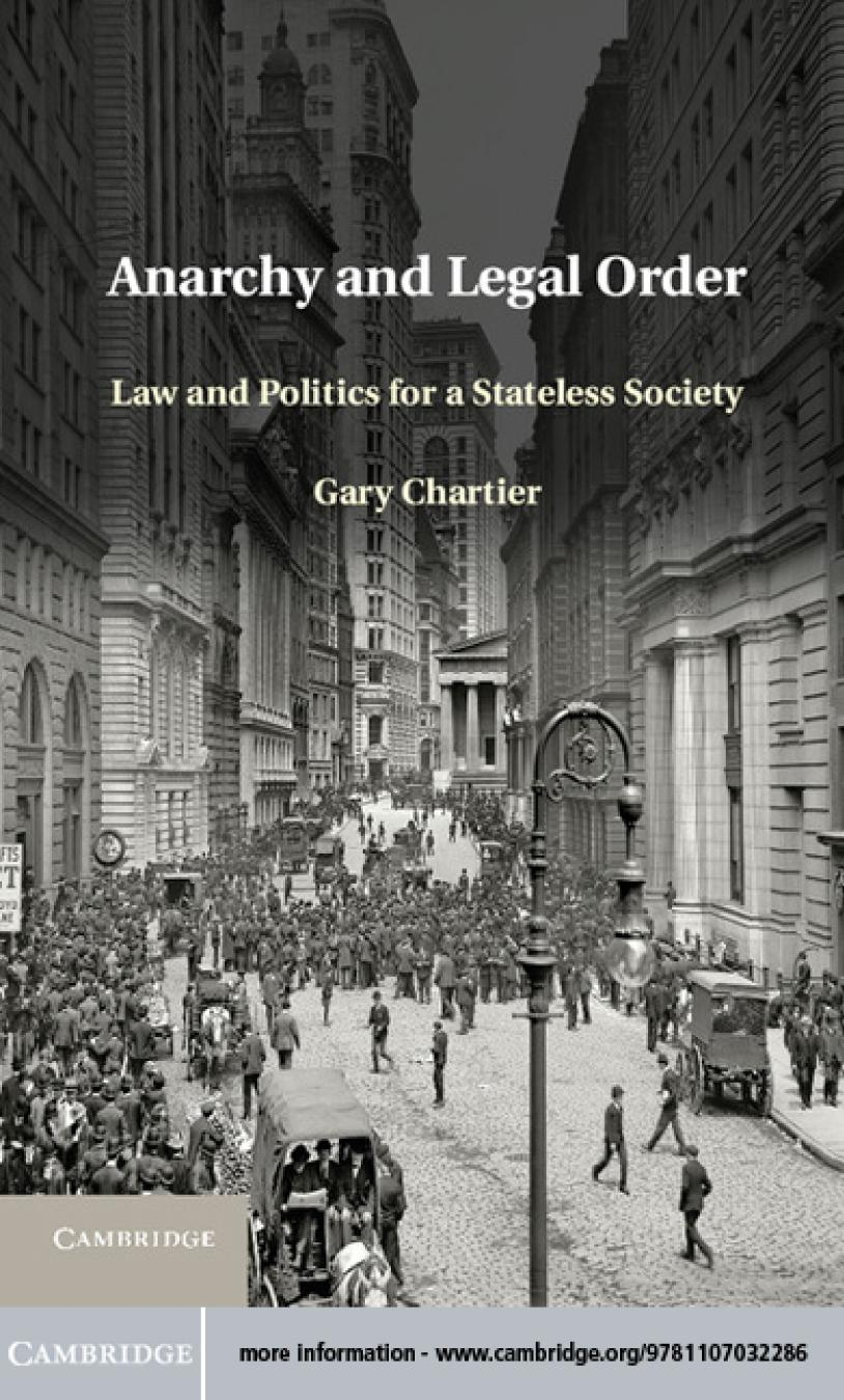 Book cover Anarchy and Legal Order: Law and Politics for a Stateless Society