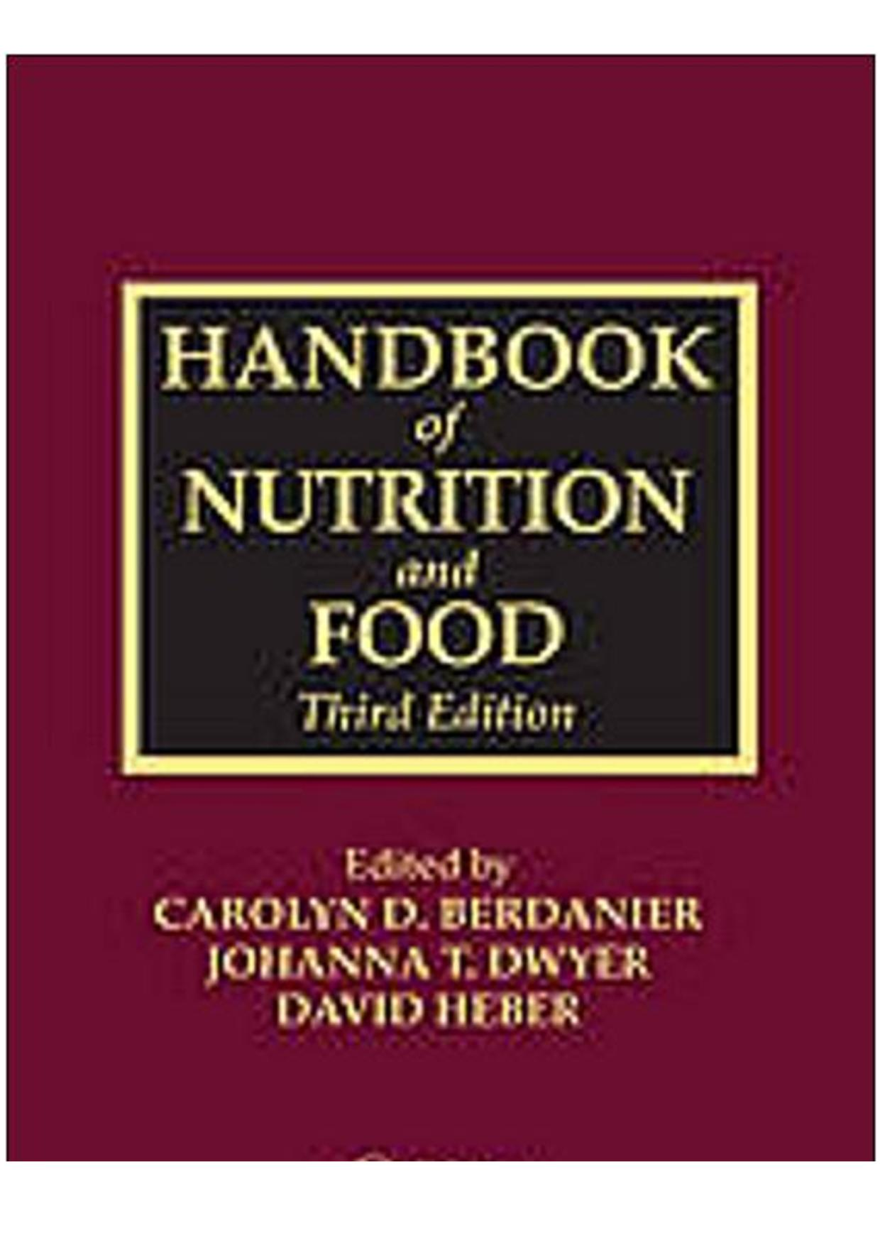 Book cover Handbook of Nutrition and Food (3rd Ed.) – CRC-Taylor & Francis