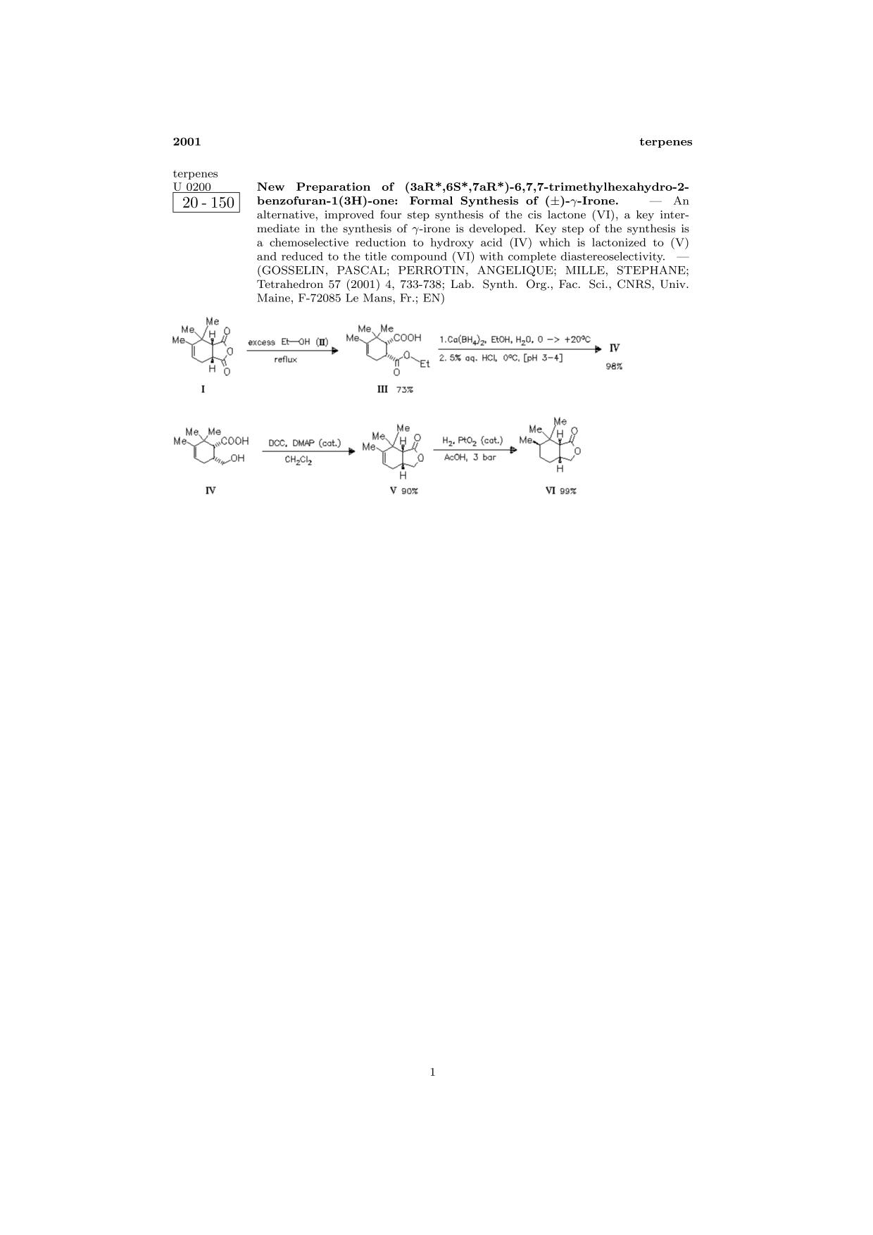 Portada del libro ChemInform Abstract: New Preparation of (3aR*,6S*,7aR*)-6,7,7-trimethylhexahydro-2-benzofuran-1(3H)-one: Formal Synthesis of (.+-.)-γ-Irone.<span></span>