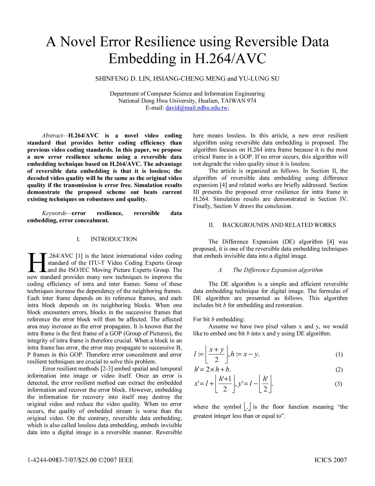 Portada del libro  [IEEE 2007 6th International Conference on Information, Communications & Signal Processing - Singapore (2007.12.10-2007.12.13)] 2007 6th International Conference on Information, Communications & Signal Processing - A novel error resilience using reversible data embedding in H.264/AVC