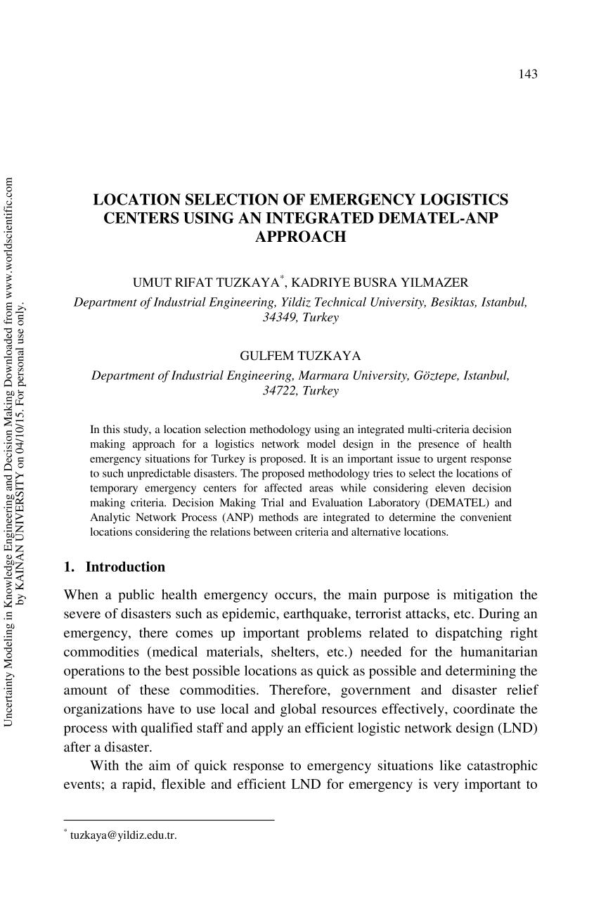 Обкладинка книги [World Scientific Proceedings Series on Computer Engineering and Information Science] Uncertainty Modeling in Knowledge Engineering and Decision Making Volume 7 || LOCATION SELECTION OF EMERGENCY LOGISTICS CENTERS USING AN INTEGRATED DEMATEL-ANP APPROACH