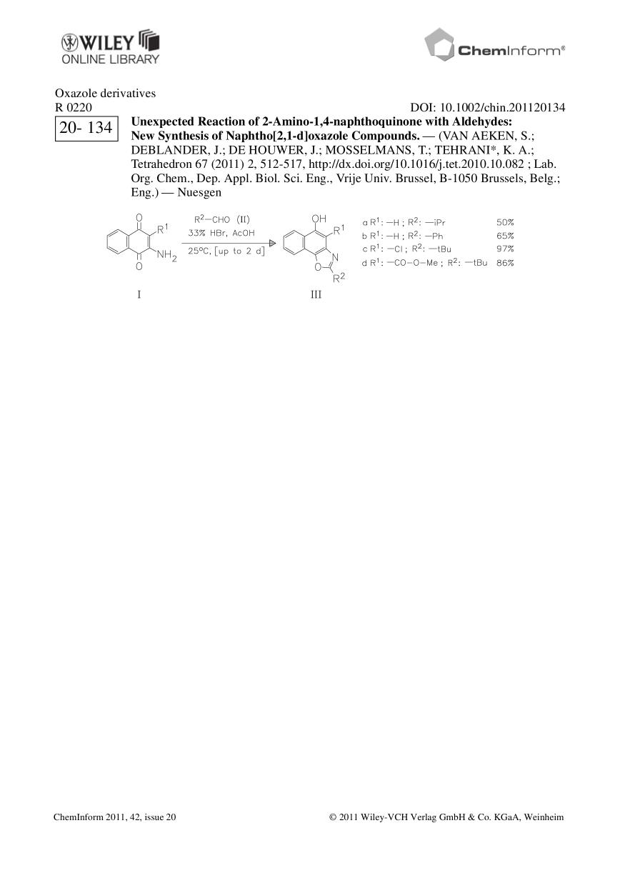 Sampul buku ChemInform Abstract: Unexpected Reaction of 2-Amino-1,4-naphthoquinone with Aldehydes: New Synthesis of Naphtho[2,1-d]oxazole Compounds.<span></span>