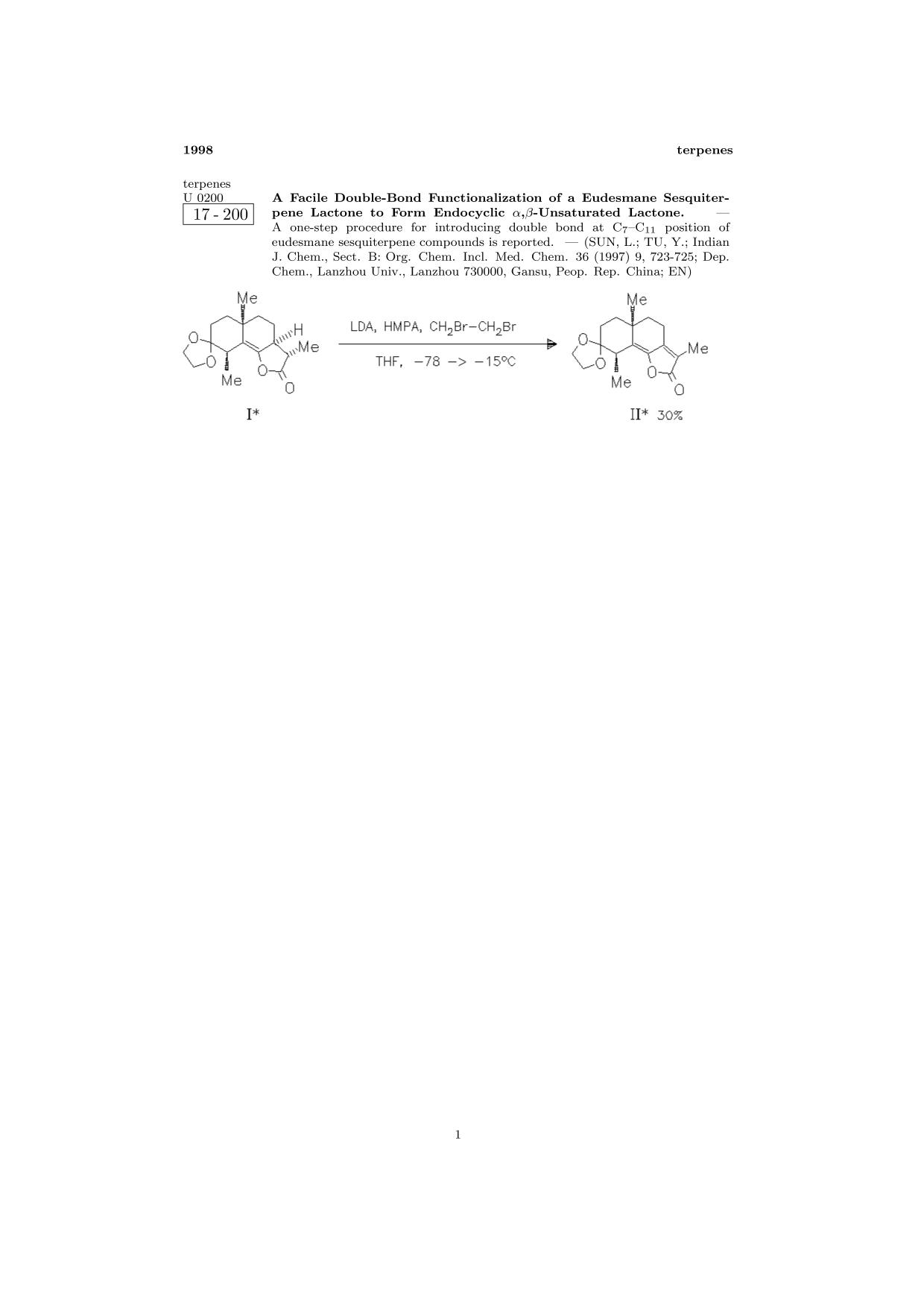 表紙 ChemInform Abstract: A Facile Double-Bond Functionalization of a Eudesmane Sesquiterpene Lactone to Form Endocyclic α,β-Unsaturated Lactone.<span></span>