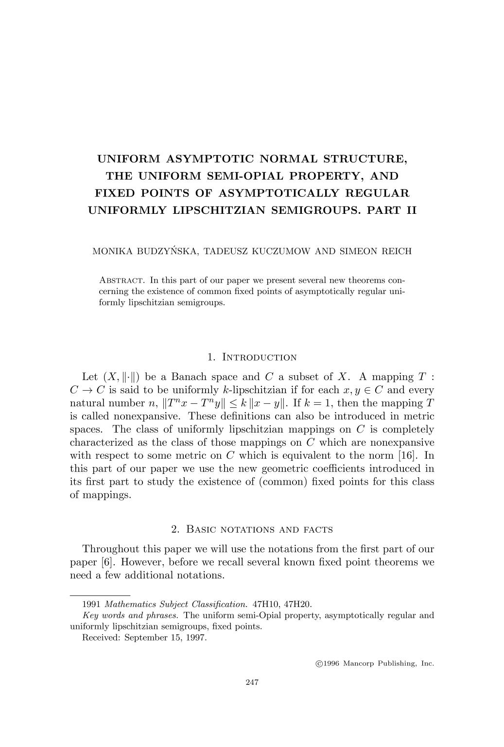หน้าปก Uniform asymptotic normal structure, the uniform semi-Opial property, and fixed points of asymptotically regular uniformly lipschitzian semigroups. Part II