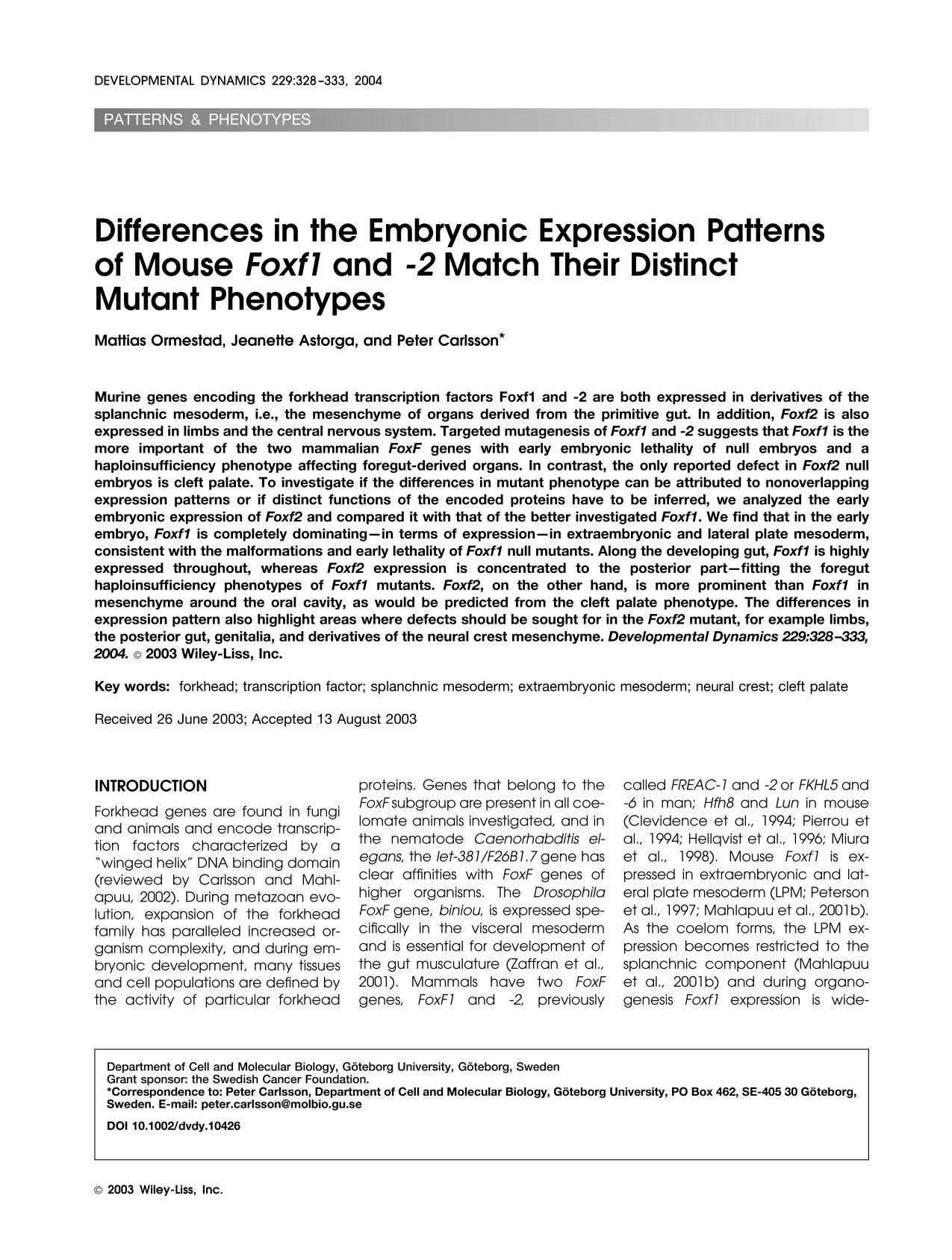 Book cover Differences in the embryonic expression patterns of mouse <em>Foxf1</em> and -<em>2</em> match their distinct mutant phenotypes