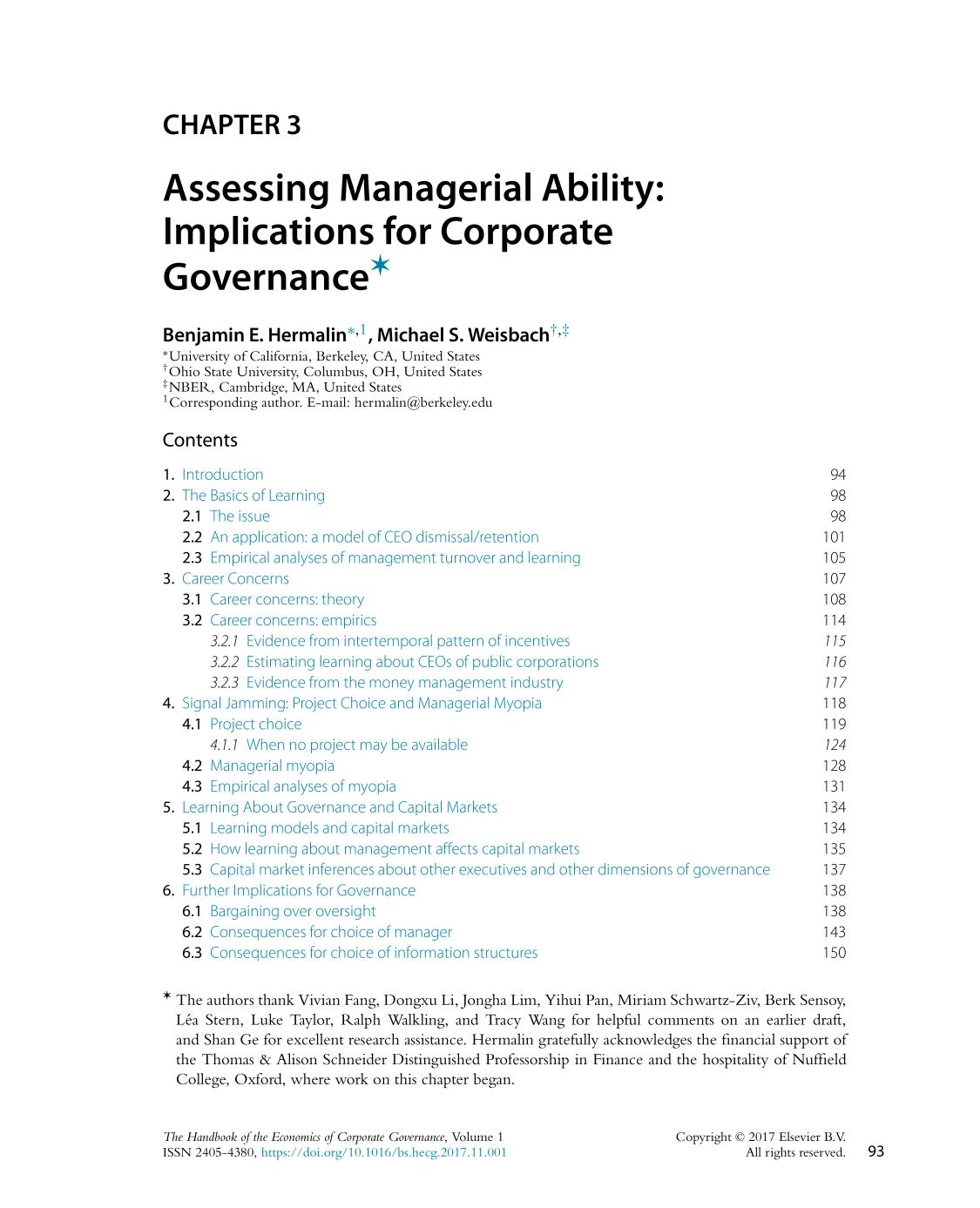 Portada del libro [The Handbook of the Economics of Corporate Governance]  Volume 1 || Assessing Managerial Ability: Implications for Corporate Governance ✶ ✶The authors thank Vivian Fang, Dongxu Li, Jongha Lim, Yihui Pan, Miriam Schwartz-Ziv, Berk Sensoy, Léa Stern, Luke Taylor, Ralph Walkling, and Tracy Wang for helpful comments on an earlier draft, and Shan Ge for excellent research assistance. Hermalin gratefully acknowledges the financial support of the Thomas & Alison Schneider Distinguished Professorship in Finance and the hospitality of Nuffield College, Oxford, where work on this chapter began.