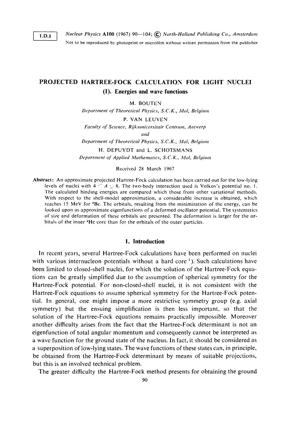 Book cover Projected hartree-fock calculation for light nuclei (I). Energies and wave functions