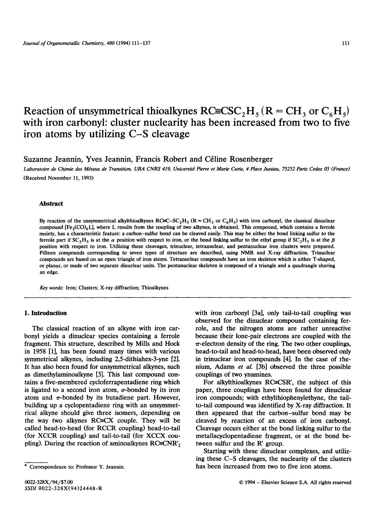 Couverture Reaction of unsymmetrical thioalkynes RCCSC2H5 (R = CH3 or C6H5) with iron carbonyl: cluster nuclearity has been increased iron atoms by utilizing CS cleavage