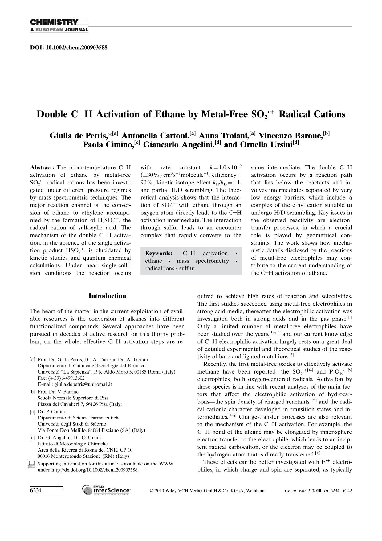 "Book cover Double C<img src=""http://onlinelibrarystatic.wiley.com/undisplayable_characters/00f8ff.gif"" alt=""[BOND]"">H Activation of Ethane by Metal-Free SO2.+ Radical Cations"