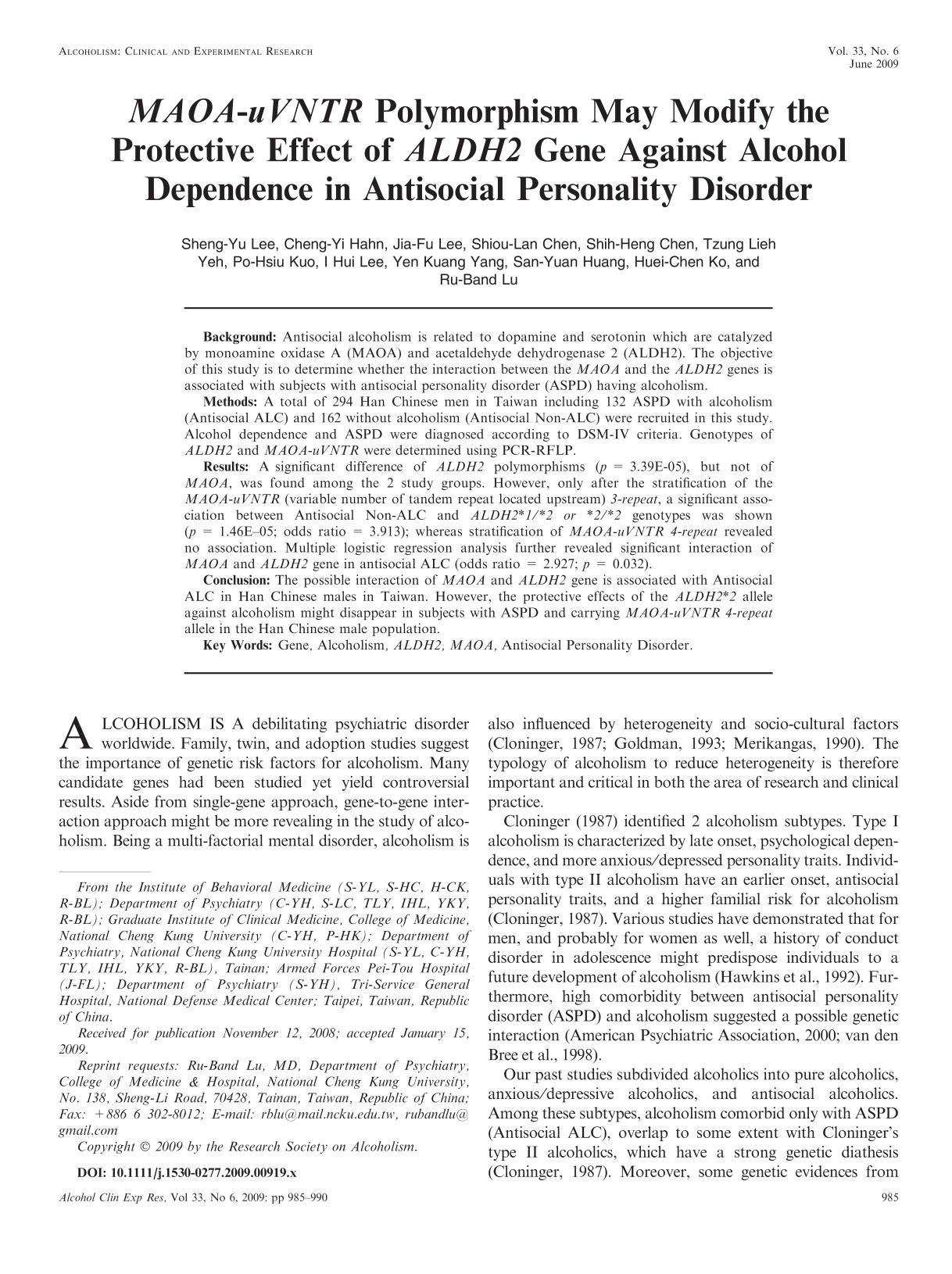 Copertina <em>MAOA-uVNTR</em> Polymorphism May Modify the Protective Effect of <em>ALDH2</em> Gene Against Alcohol Dependence in Antisocial Personality Disorder