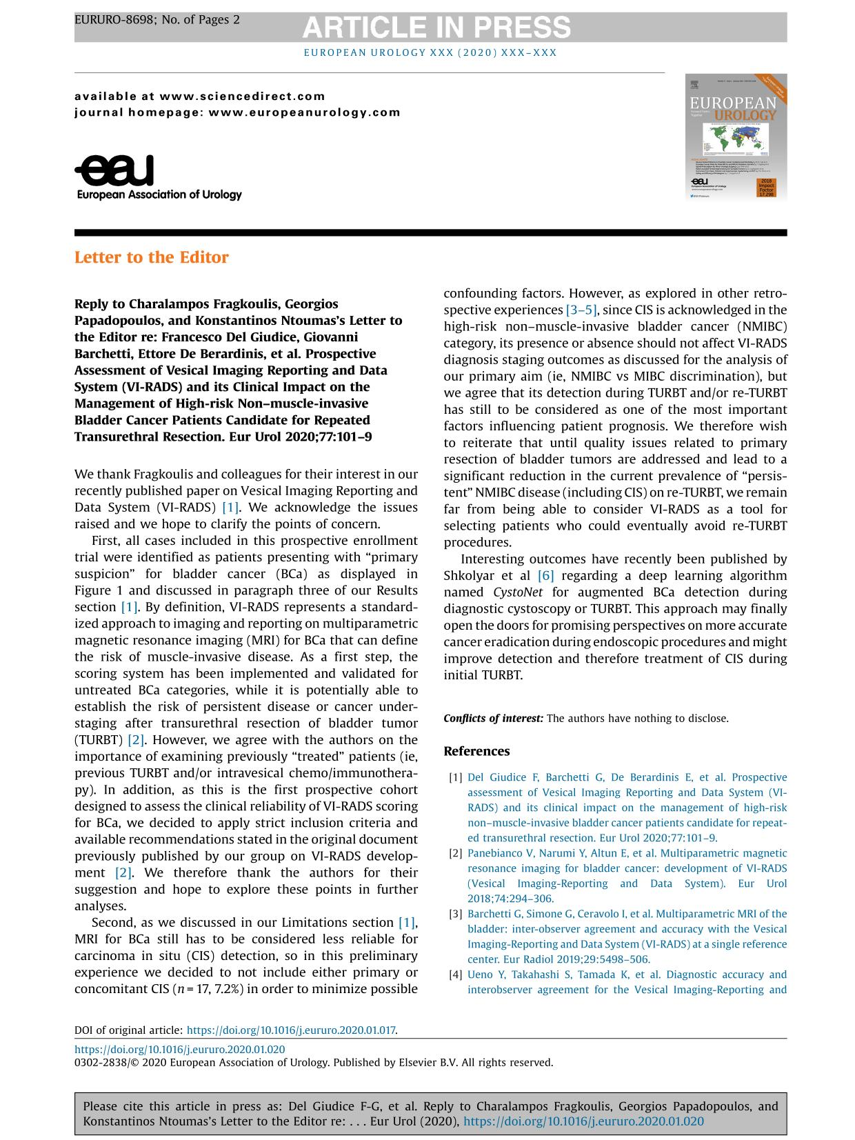 Sampul buku Reply to Charalampos Fragkoulis, Georgios Papadopoulos, and Konstantinos Ntoumas's Letter to the Editor re: Francesco Del Giudice, Giovanni Barchetti, Ettore De Berardinis, et al. Prospective Assessment of Vesical Imaging Reporting and Data System (VI-RADS) and its Clinical Impact on the Management of High-risk Non–muscle-invasive Bladder Cancer Patients Candidate for Repeated Transurethral Resection. Eur Urol 2020;77:101–9