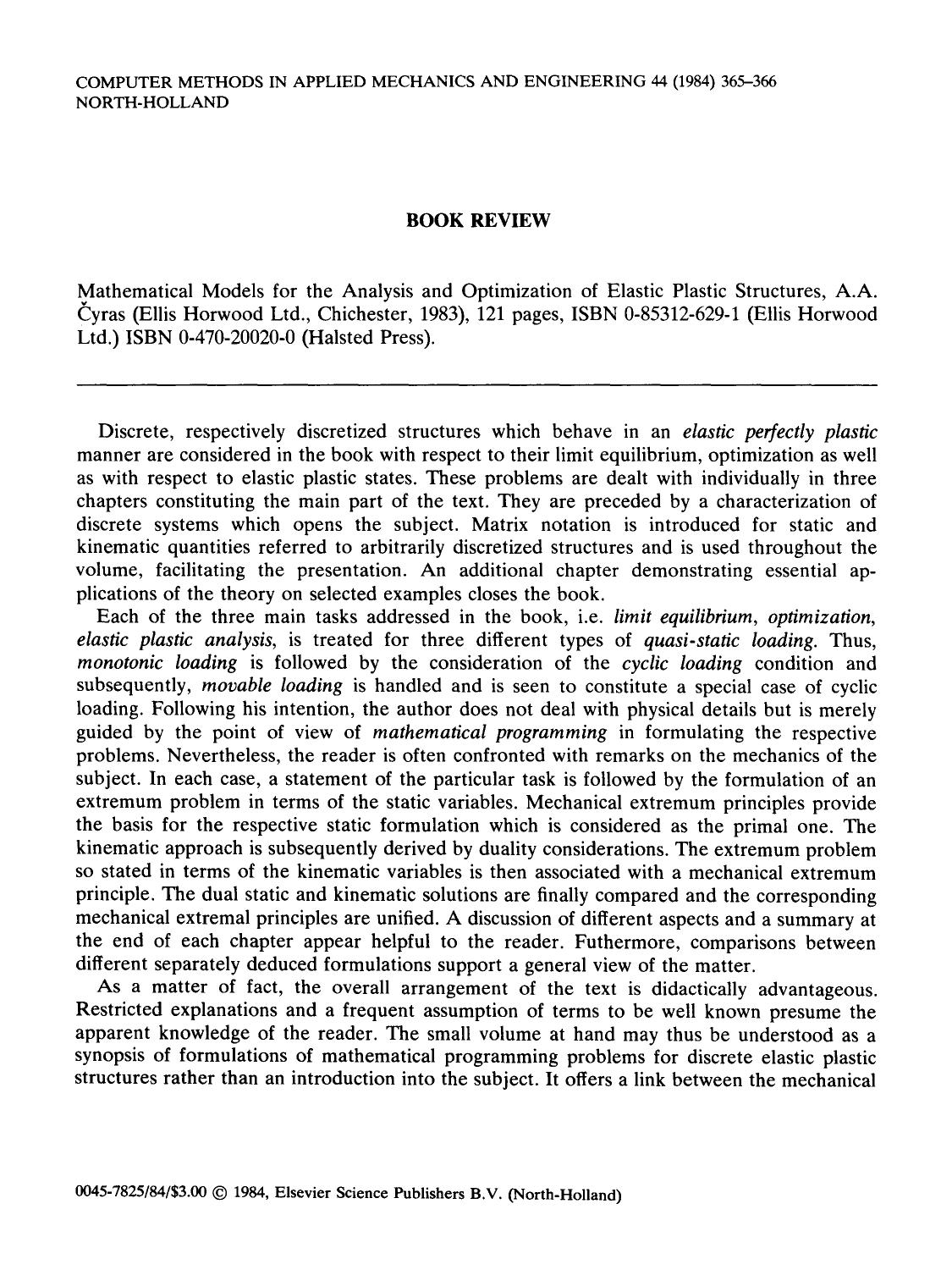 Обкладинка книги Mathematical models for the analysis and optimization of elastic plastic structures: A.A. Čyras (Ellis Horwood Ltd., Chichester, 1983), 121 pages, ISBN 0-85312-629-1 (Ellis Horwood Ltd.) ISBN 0-470-20020-0 (Halsted Press)