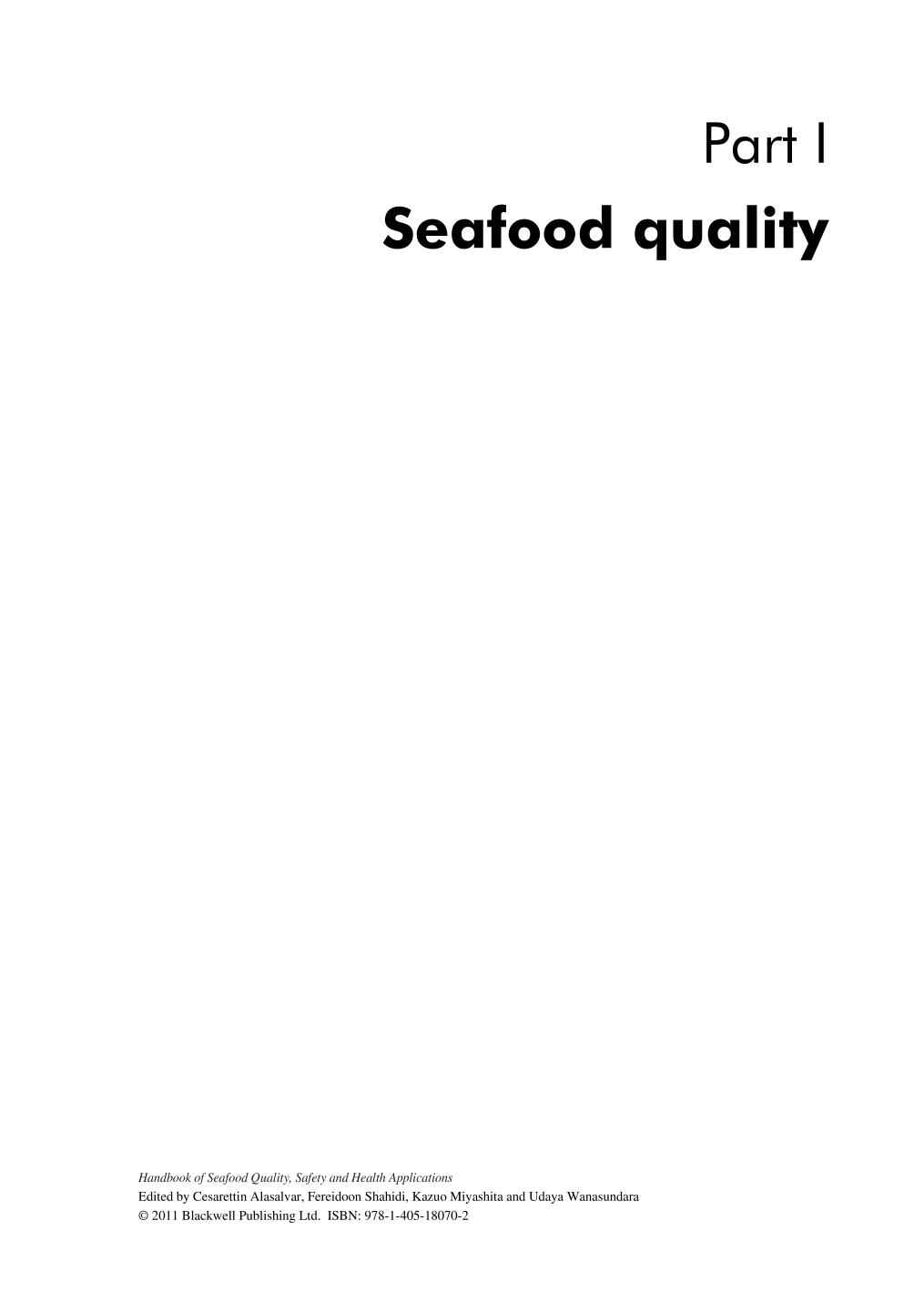 Couverture Handbook of Seafood Quality, Safety and Health Applications (Alasalvar/Handbook of Seafood Quality, Safety and Health Applications) || Practical Evaluation of Fish Quality by Objective, Subjective, and Statistical Testing