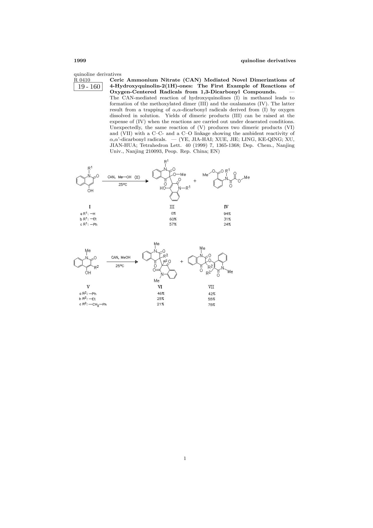 書籍の表紙 ChemInform Abstract: Ceric Ammonium Nitrate (CAN) Mediated Novel Dimerizations of 4-Hydroxyquinolin-2(1H)-ones: The First Example of Reactions of Oxygen-Centered Radicals from 1,3-Dicarbonyl Compounds.<span></span>