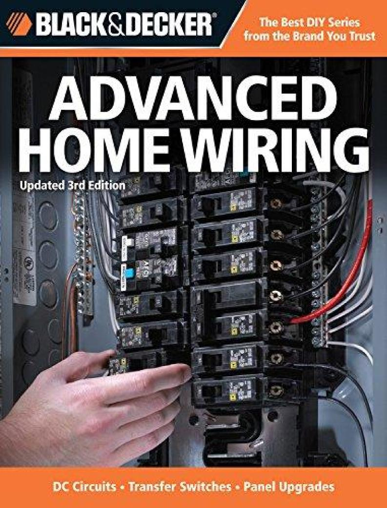 Okładka książki Advanced Home Wiring Dc Circuits, Transfer Switches, Panel Upgrades, Circuit Maps, Much More