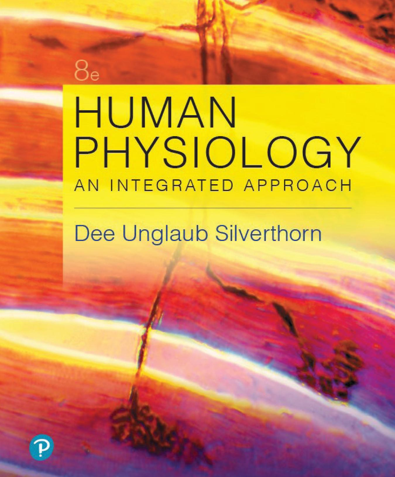 Human Physiology An Integrated Approach 8th Edition