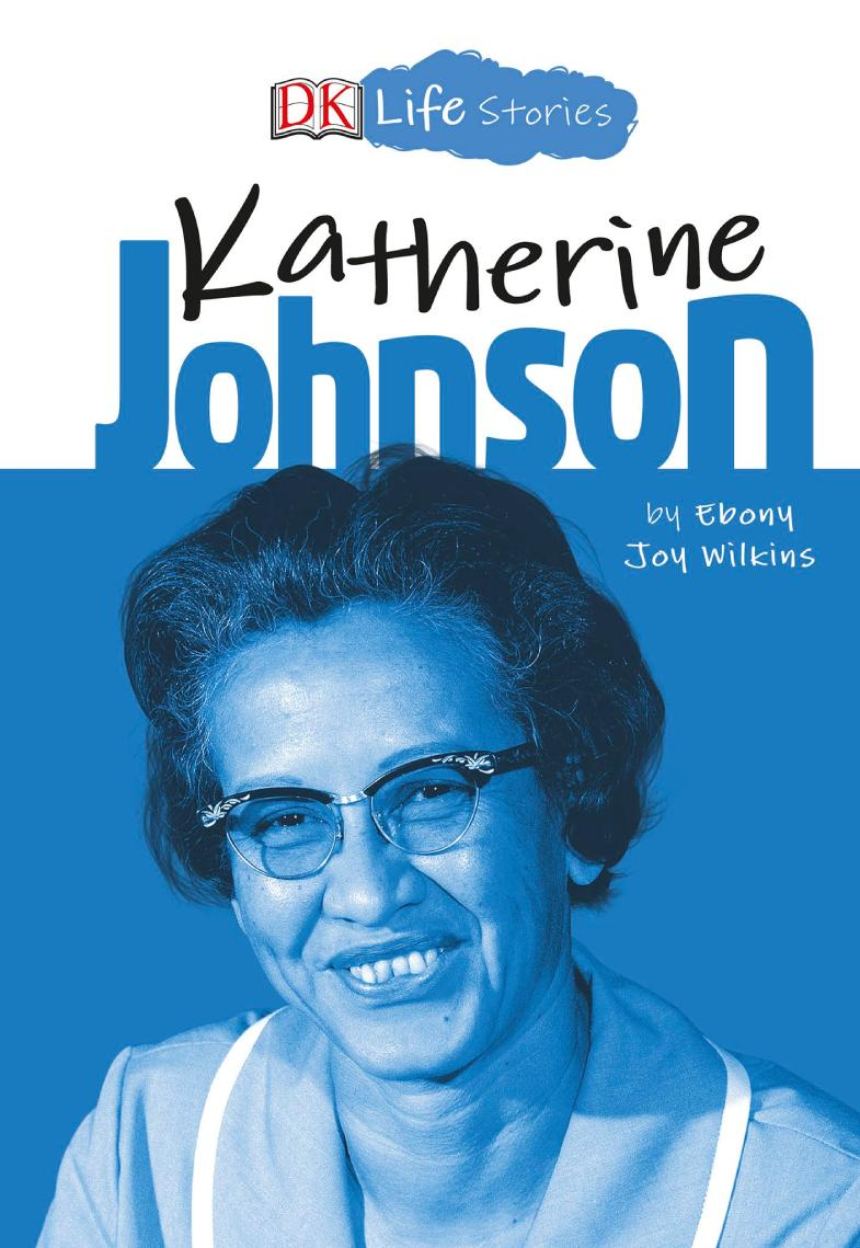 Обложка книги DK Life Stories - Katherine Johnson